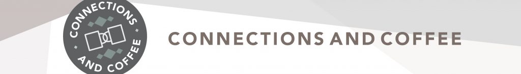 connections and coffee banner